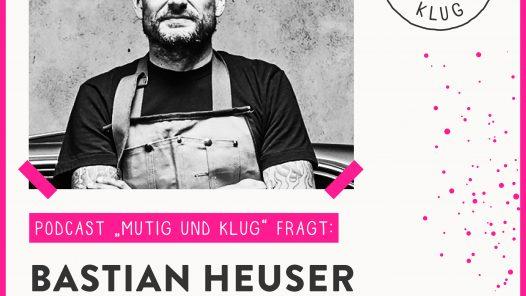 Mutig und Klug-fragt Whiskey Experte Bastian Heuser