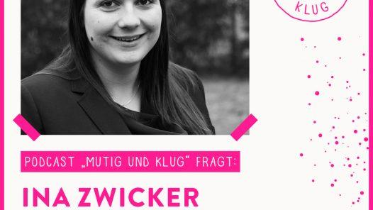 Titelbild der Podcastfolge Mutig und Klug fragt Herdenmanagerin Ina Zwicker