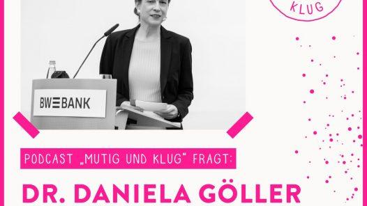 Mutig und Klug fragt BPW Vorstand Dr Daniela Goeller - Traumjob Professorin