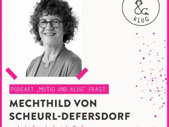 Portrait Mechthild von Scheurl-Defersdorf