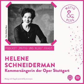 Titelbild des Podcasts mutig und klug fragt Helene Schneiderman